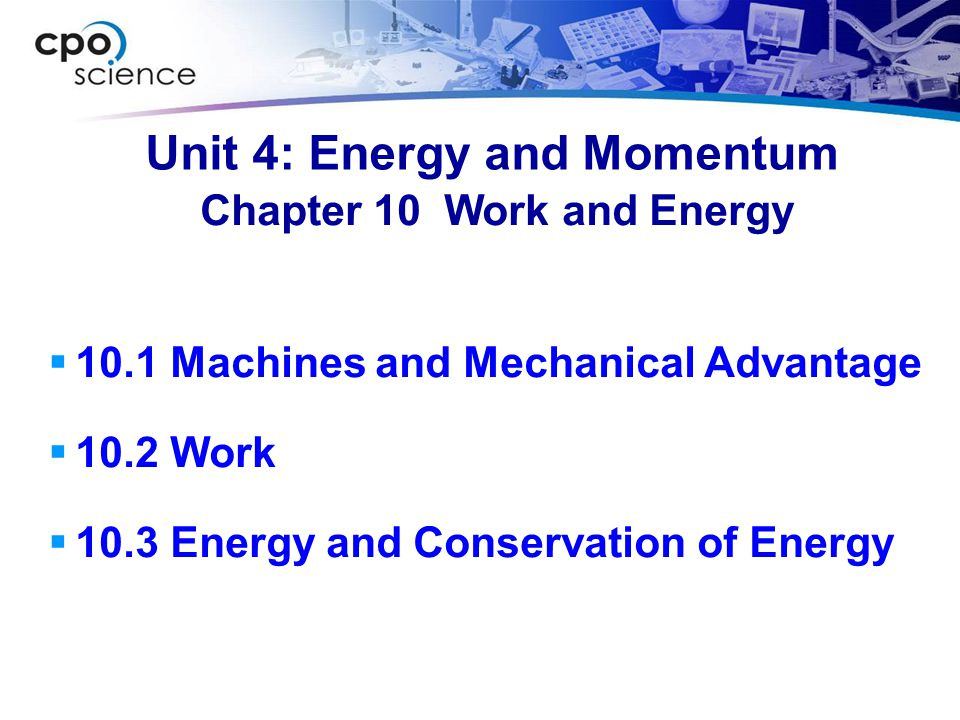 10.3 Kinetic Energy Kinetic energy becomes important in calculating braking distance.