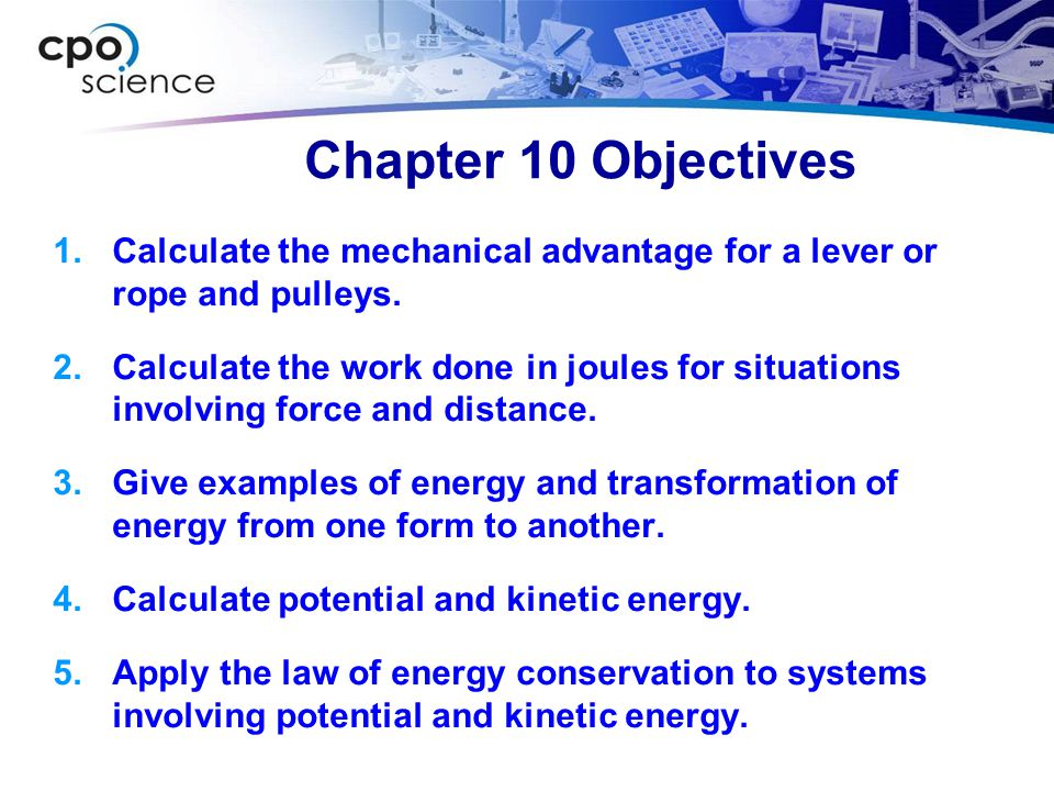 10.3 Calculate Kinetic Energy A car with a mass of 1,300 kg is going straight ahead at a speed of 30 m/sec (67 mph).
