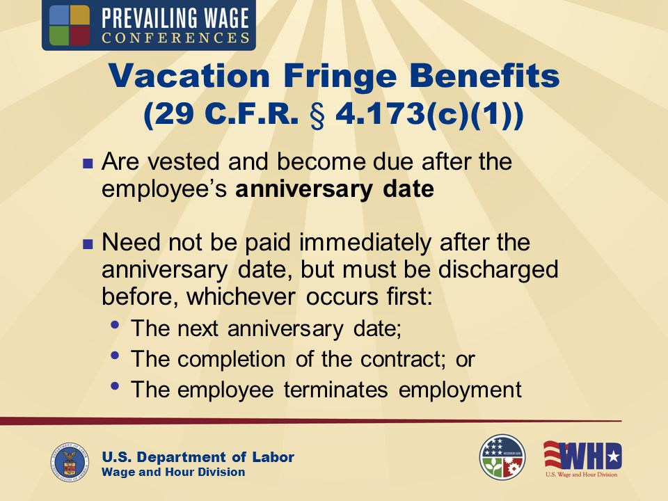 U.S. Department of Labor Wage and Hour Division Vacation Fringe Benefits (29 C.F.R.