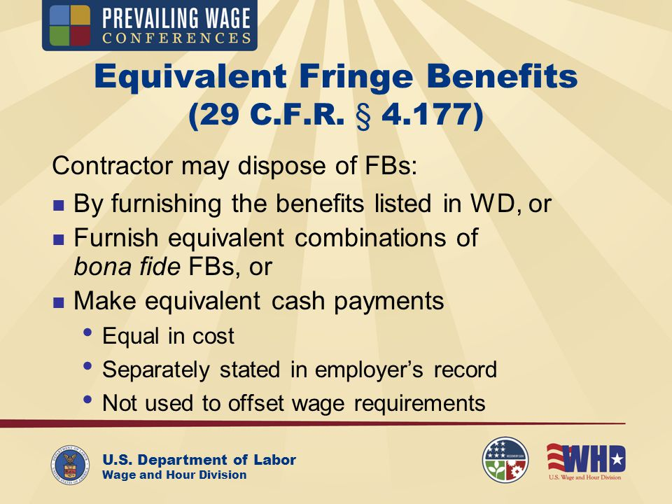 U.S. Department of Labor Wage and Hour Division Equivalent Fringe Benefits (29 C.F.R.