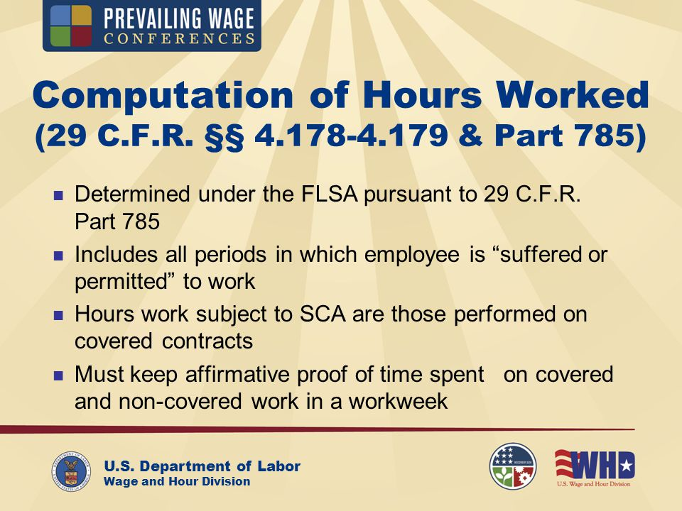 U.S. Department of Labor Wage and Hour Division Computation of Hours Worked (29 C.F.R.