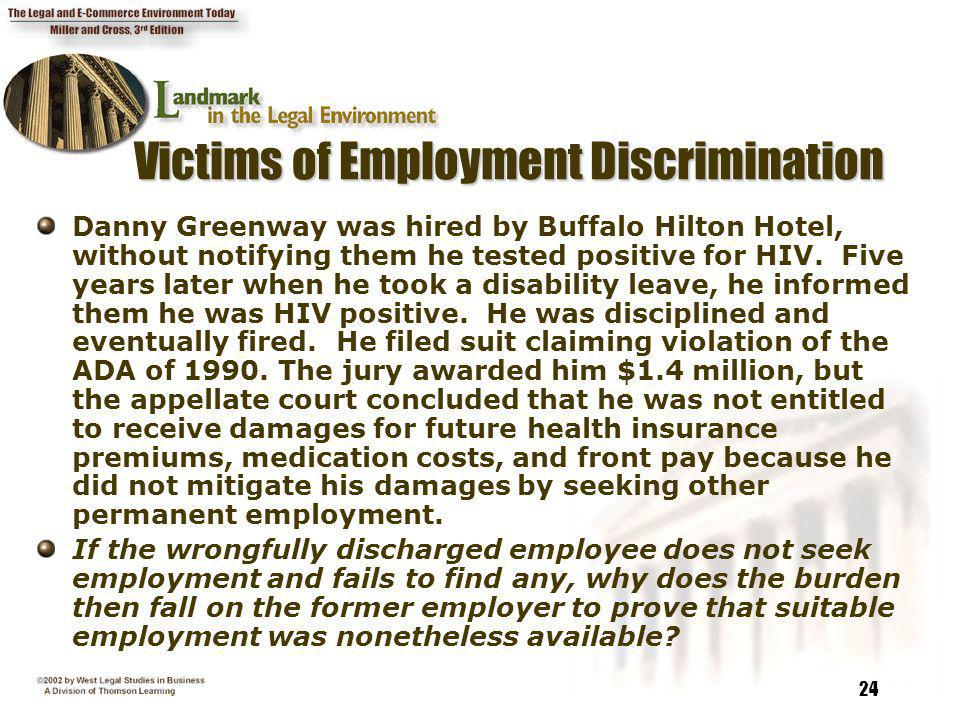 24 Victims of Employment Discrimination Victims of Employment Discrimination Danny Greenway was hired by Buffalo Hilton Hotel, without notifying them