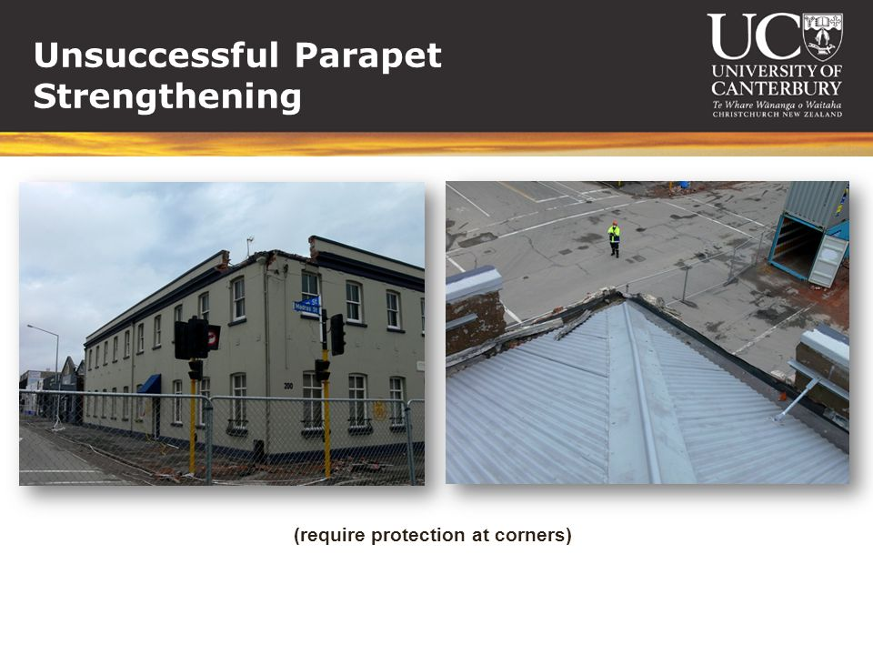 Unsuccessful Parapet Strengthening (require protection at corners)
