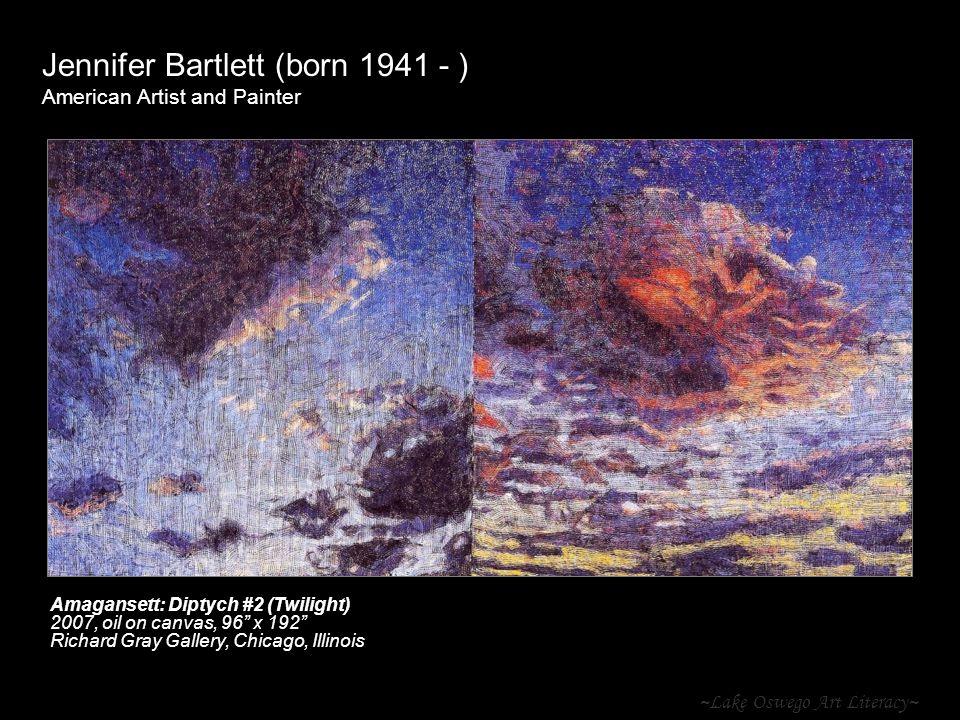~Lake Oswego Art Literacy~ Jennifer Bartlett (born 1941 - ) American Artist and Painter Amagansett: Diptych #2 (Twilight) 2007, oil on canvas, 96 x 19