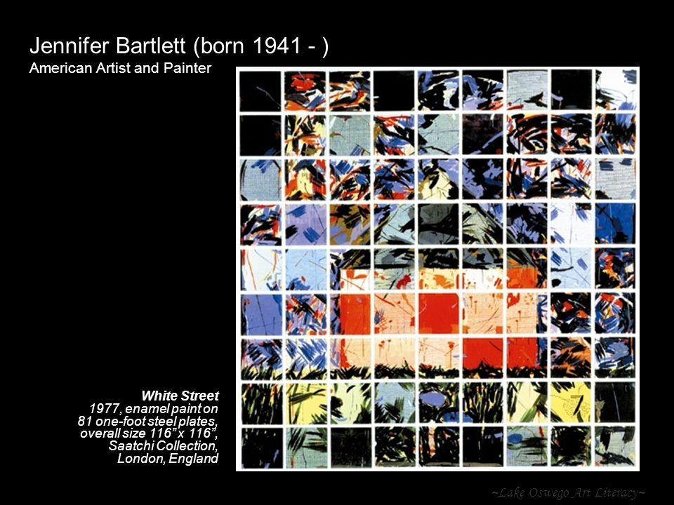 ~Lake Oswego Art Literacy~ Jennifer Bartlett (born 1941 - ) American Artist and Painter White Street 1977, enamel paint on 81 one-foot steel plates, o
