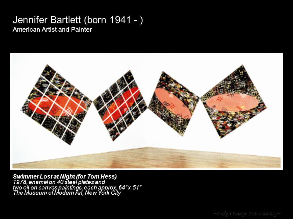 ~Lake Oswego Art Literacy~ Jennifer Bartlett (born 1941 - ) American Artist and Painter Swimmer Lost at Night (for Tom Hess) 1978, enamel on 40 steel