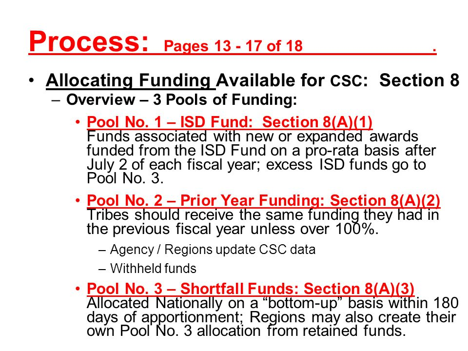 Process: Pages 7 - 13 of 18. Determining Amounts of Startup, Direct, and Indirect CSCs: Section 7 –Determining CSC Requirements: Startup (and pre-awar