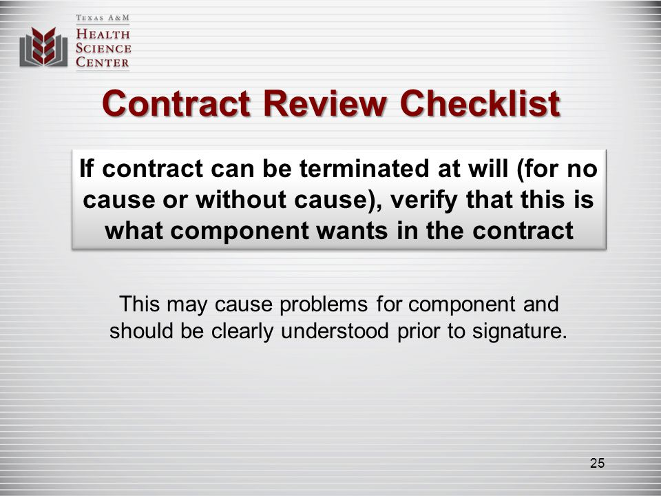 Contract Review Checklist Partial payments should be stated with due dates; amount tied to other amounts (e.g., royalties, percentages) should be stated in clear terms.