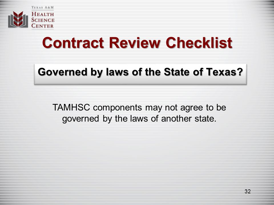 Contract Review Checklist State law (Sec.85.18, Tex.