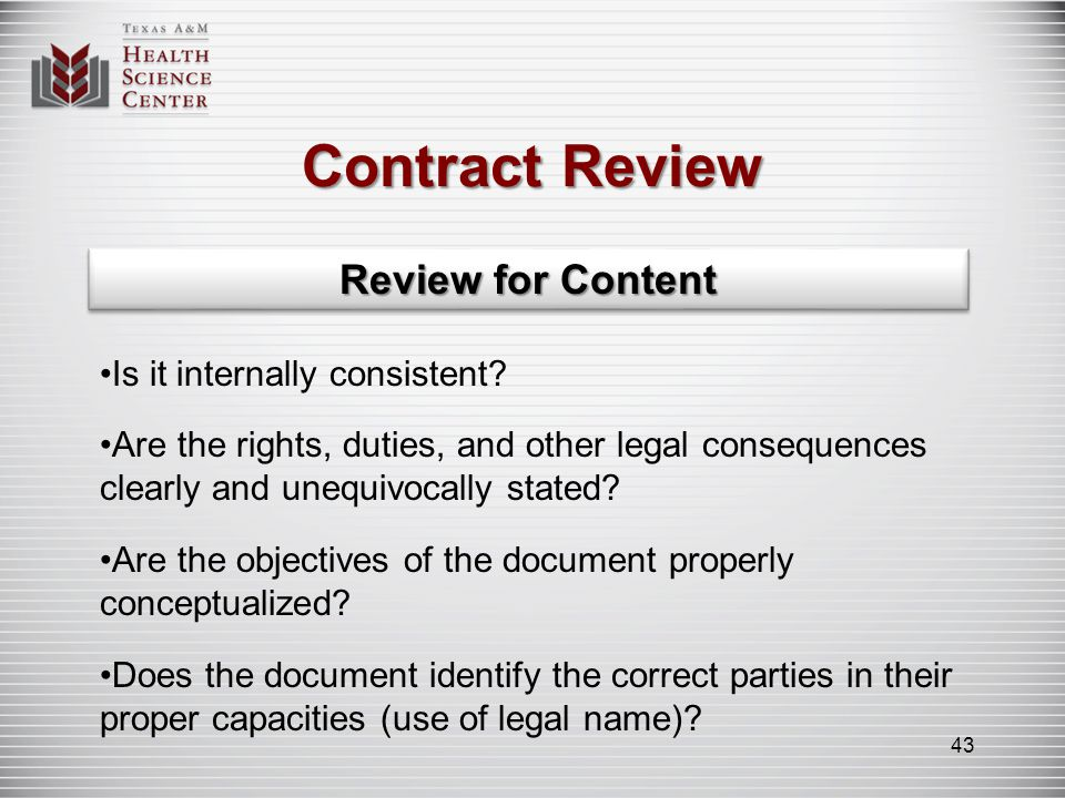 Contract Review Review for Content Are the dates correct.