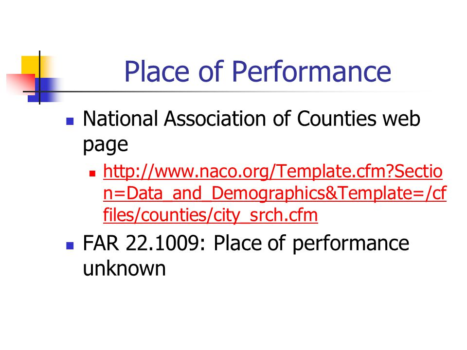 Place of Performance National Association of Counties web page http://www.naco.org/Template.cfm?Sectio n=Data_and_Demographics&Template=/cf files/coun