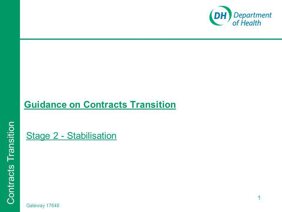 Contracts Transition Stage 2 - Stabilisation 1 Guidance on Contracts Transition Gateway 17648