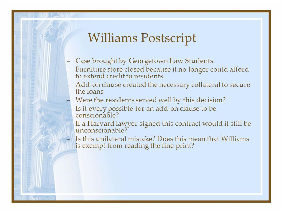 Williams Postscript –Case brought by Georgetown Law Students.