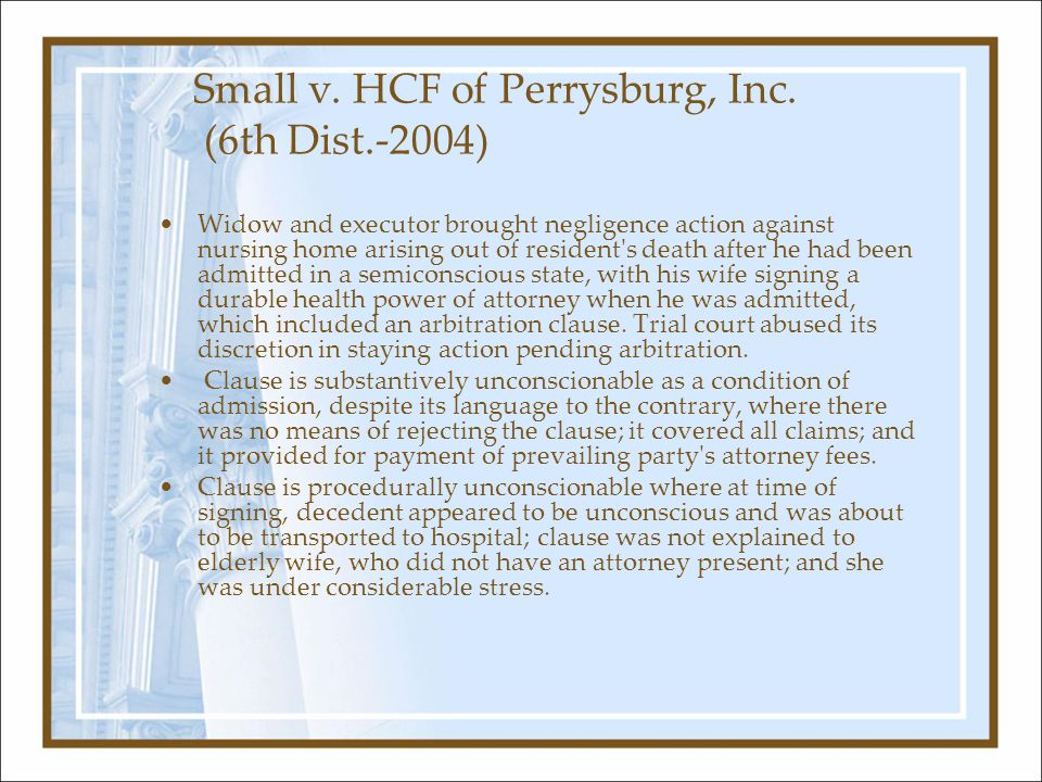 Small v. HCF of Perrysburg, Inc. (6th Dist.-2004) Widow and executor brought negligence action against nursing home arising out of resident's death af