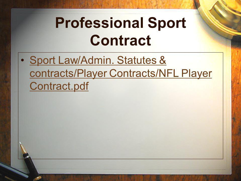 Professional Sport Contract Sport Law/Admin.