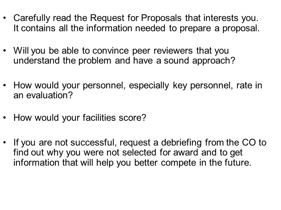 Carefully read the Request for Proposals that interests you.