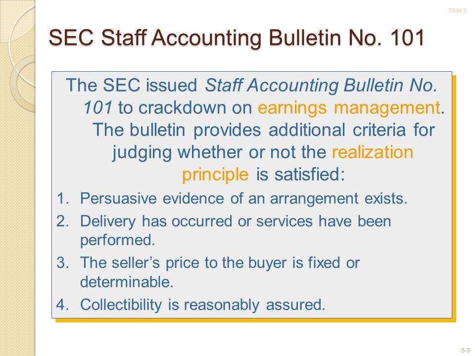 Slide 3 5-3 SEC Staff Accounting Bulletin No.101 The SEC issued Staff Accounting Bulletin No.