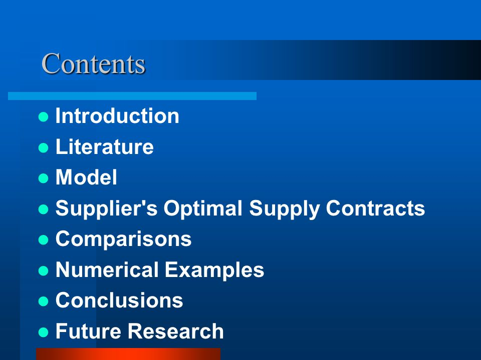 Suppliers Optimal Supply Contracts 1. Buyers problems 2. Suppliers problems