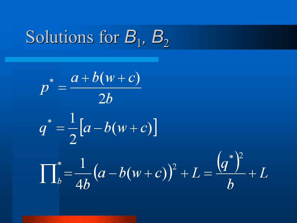 Solutions for B 1, B 2