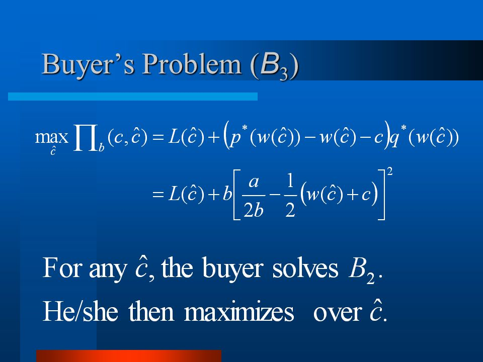 Buyers Problem ( B 3 )
