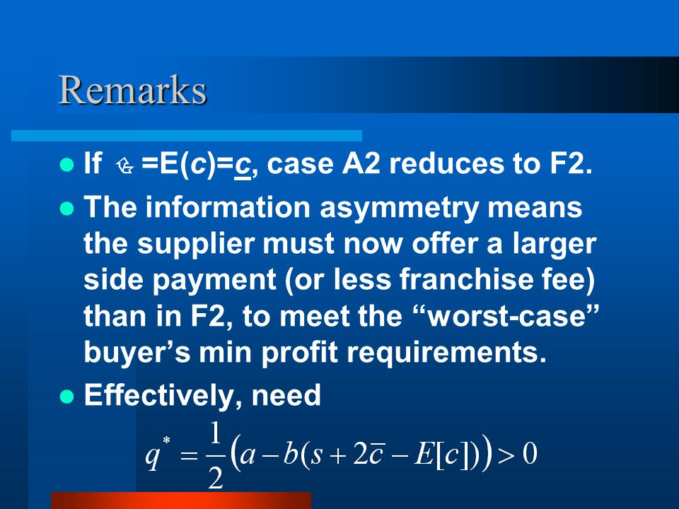 Remarks If =E(c)=c, case A2 reduces to F2.