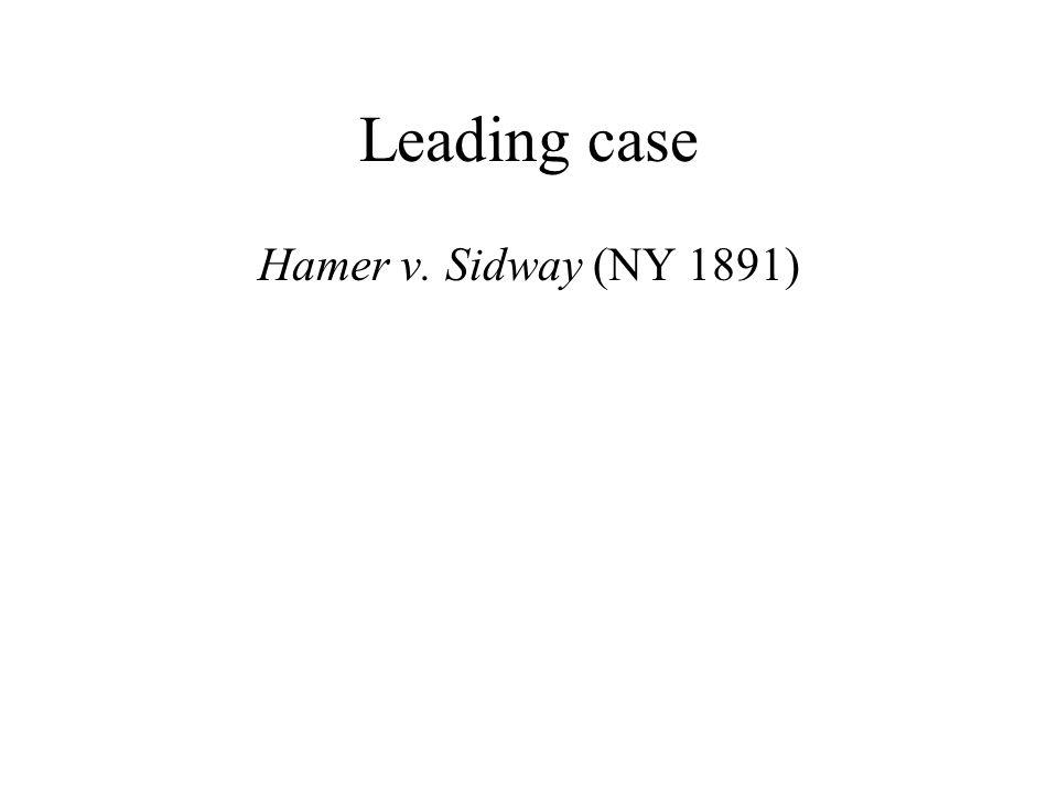 Leading case Hamer v. Sidway (NY 1891)