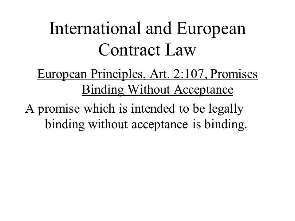 International and European Contract Law European Principles, Art.