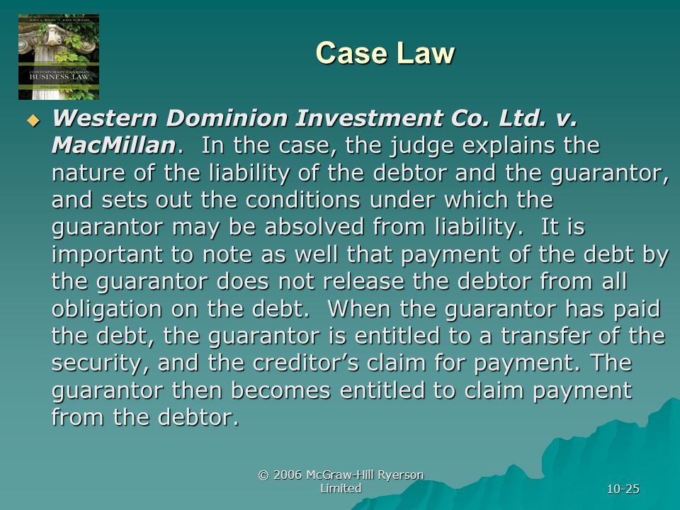 © 2006 McGraw-Hill Ryerson Limited 10-25 Case Law Western Dominion Investment Co.