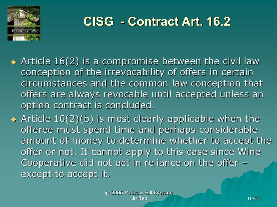 © 2006 McGraw-Hill Ryerson Limited 10-33 CISG - Contract Art.