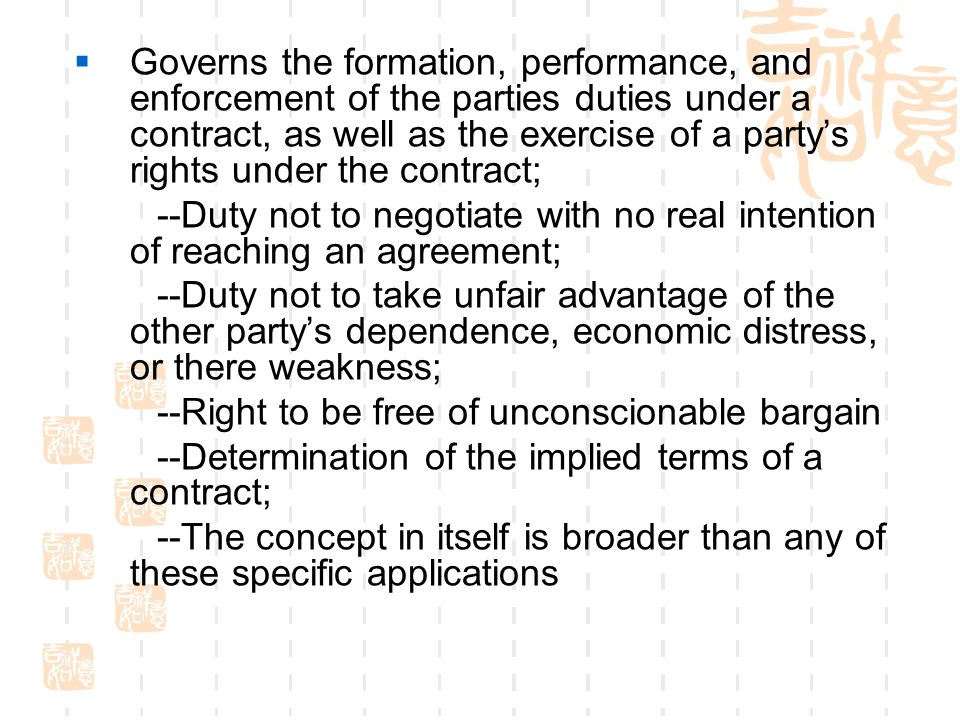 Governs the formation, performance, and enforcement of the parties duties under a contract, as well as the exercise of a partys rights under the contr