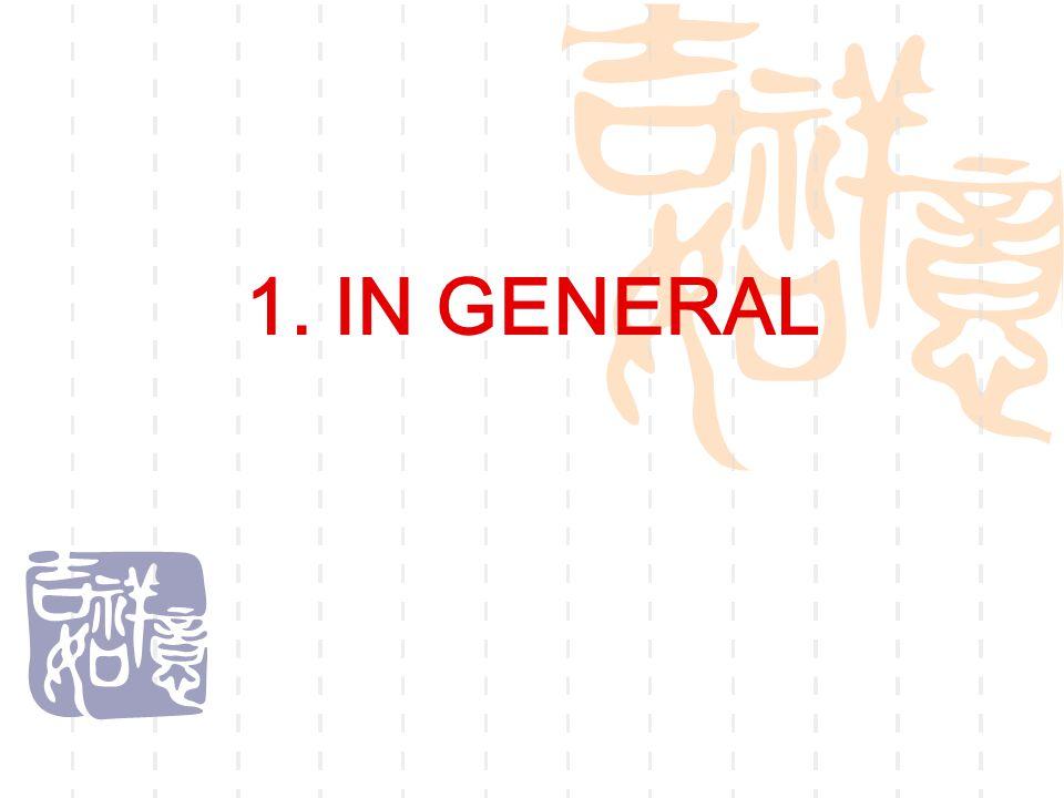 1. IN GENERAL