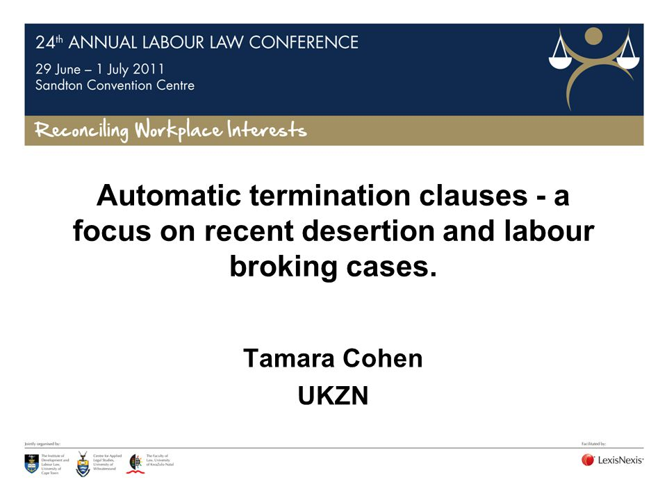 Automatic termination s 186(1)(a) - dismissal means that employer terminated contract of employment with or without notice.