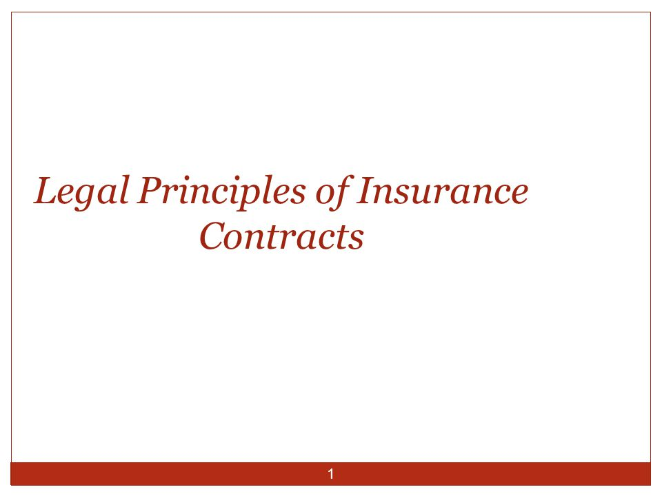 1 Legal Principles of Insurance Contracts