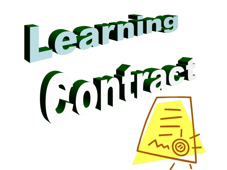 Learning Contract Agreement between teacher and students Certain – Teacher Agreement Contract