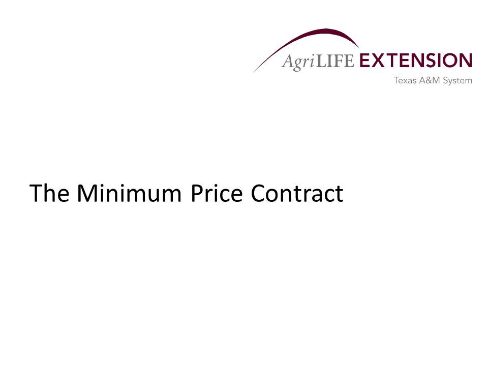 The Minimum Price Contract