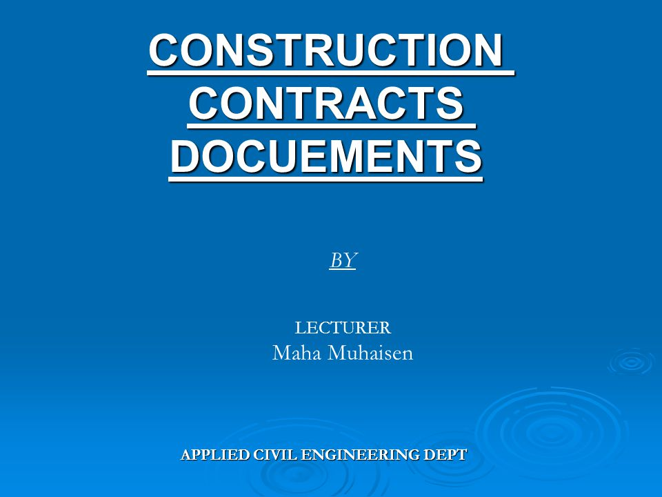 Definitions Main definitions related to : Contract : include contract agreement, letter of acceptance, letter of tender, specifications, drawings, schedules, tender, appendix to tender, bill of quantities.