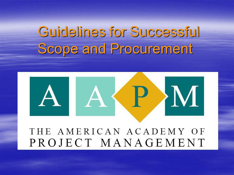 Guidelines for Successful Scope and Procurement