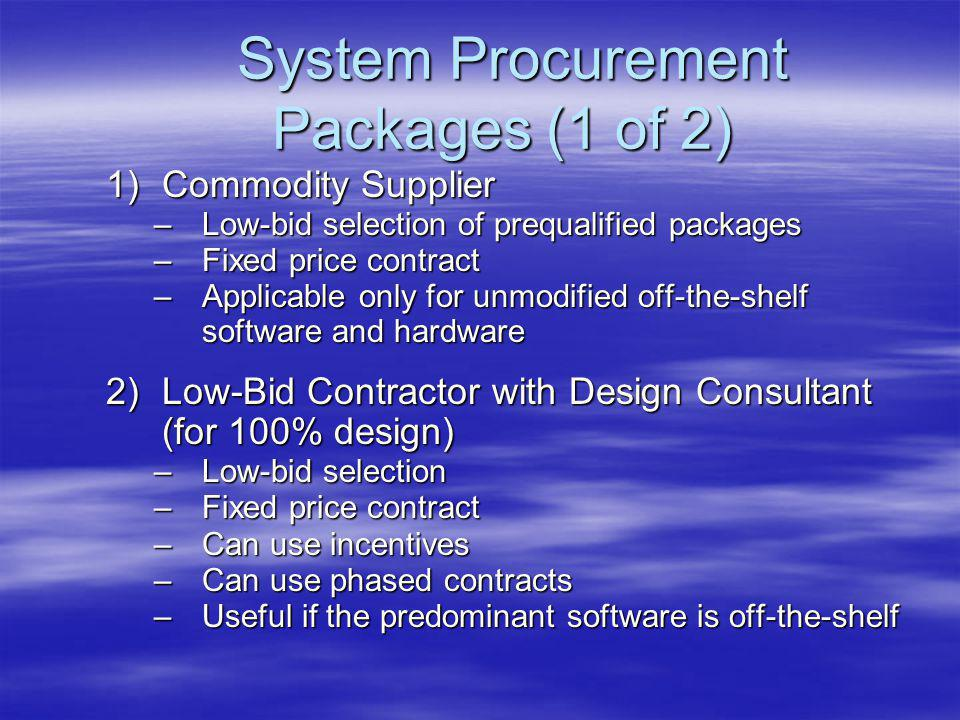 Decision Model – Step 5 Step 2 Work Allocation Step 4 Determine Agency Step 3 Define Project Categories NO YES Send Individual Projects through the Model Step 5 Select applicable systems engineering process(es) & candidate procurement package(s) Step 6 Apply Differenti- ators Step 7 Package Assessment and Final Selections Step 8 Define Contract Scope and Terms and Conditions Schedule Constraints Start End