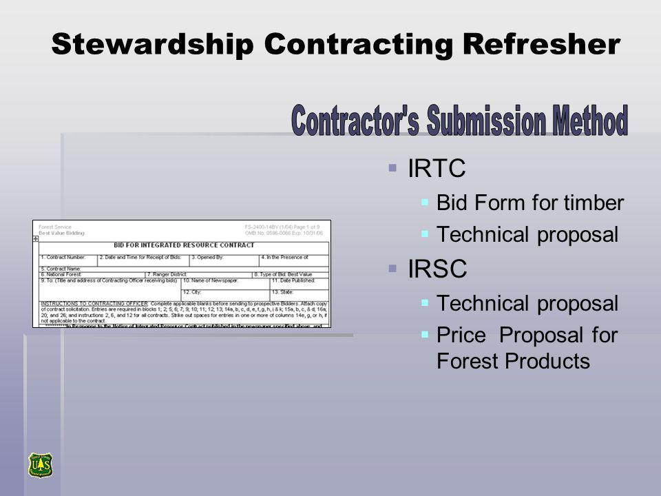 IRTC Bid Form for timber Technical proposal IRSC Technical proposal Price Proposal for Forest Products Stewardship Contracting Refresher