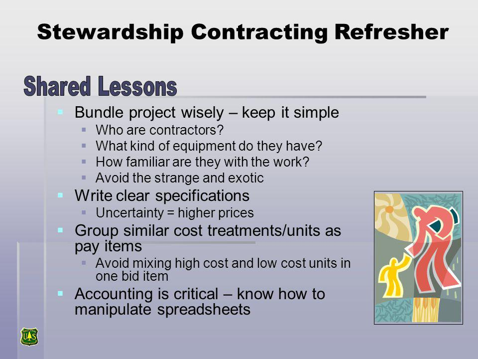 Bundle project wisely – keep it simple Who are contractors.