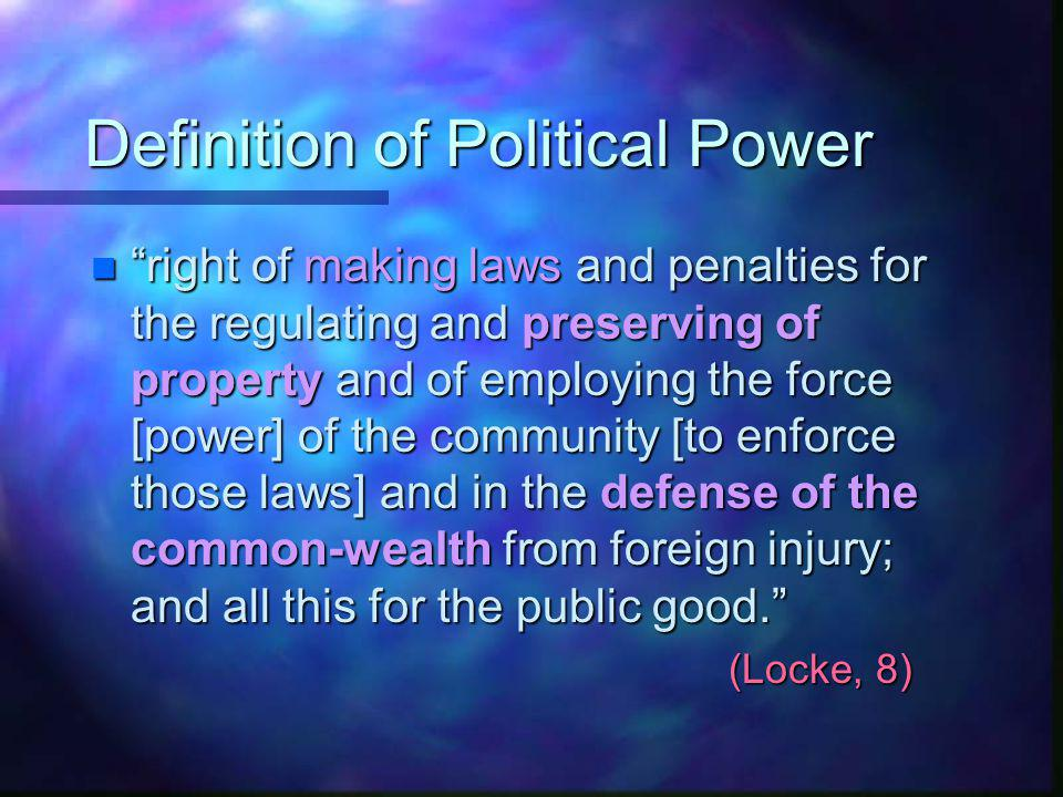The purpose of government according to John Locke is to Protect peoples natural rights Life Liberty Property