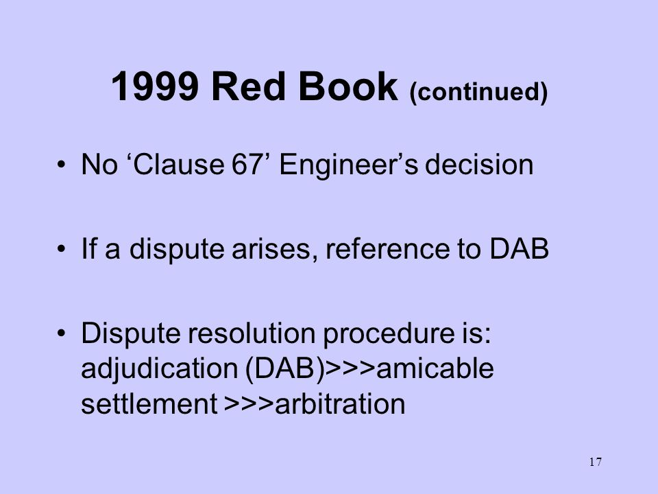 16 The 1999 Red Book For building and engineering works designed by the Employer Needs of modern multi-discipline contracts recognised Partial Contrac
