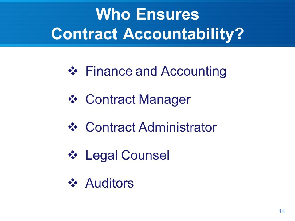Who Ensures Contract Accountability.