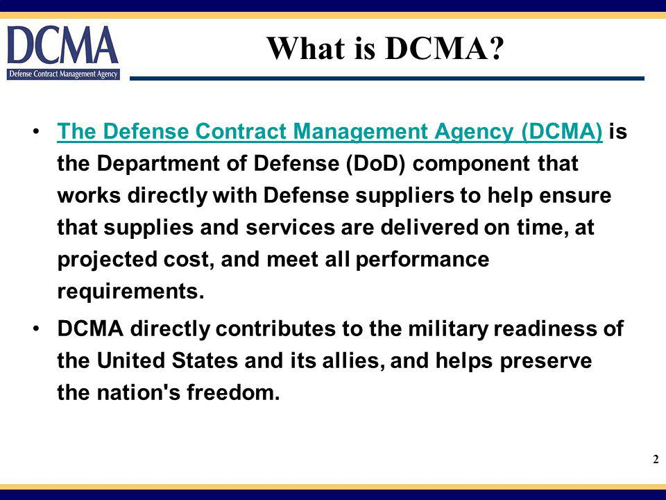 2 What is DCMA.