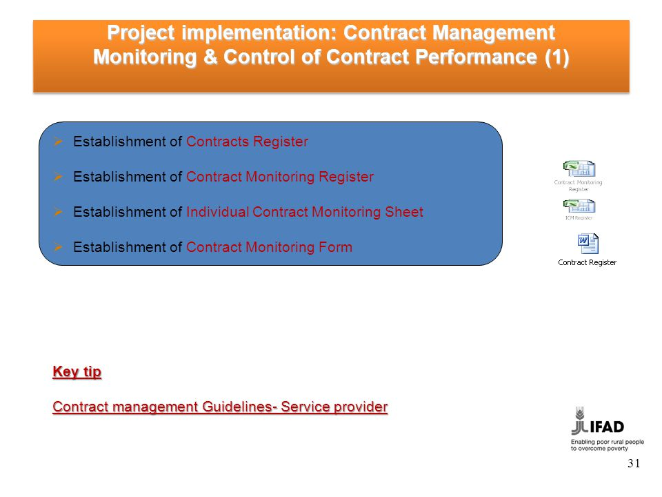 Project implementation: Contract Management Monitoring & Control of Contract Performance (1) Establishment of Contracts Register Establishment of Cont