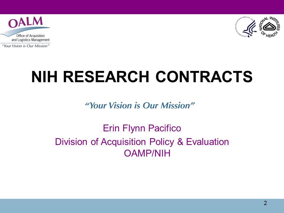 23 NIH RFPs http://oamp.od.nih.gov/ http://oamp.od.nih.gov/