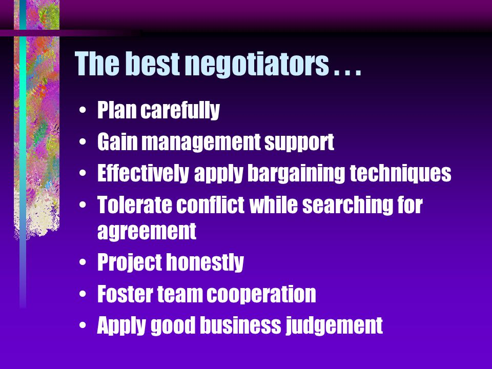 The best negotiators...