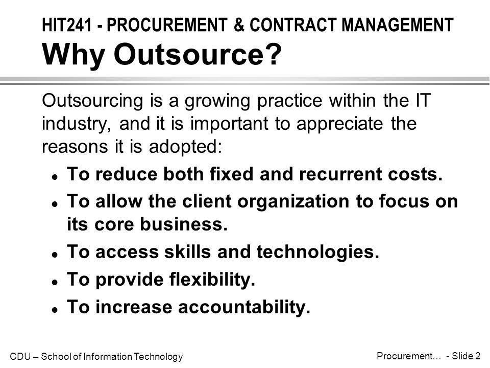 CDU – School of Information Technology Procurement… - Slide 23 HIT241 - PROCUREMENT & CONTRACT MANAGEMENT Contract Administration However, due to their complexity, many project managers ignore contractual issues.