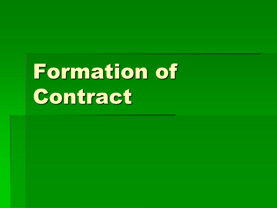 Offer How to make an effective contract.How to make an effective contract.