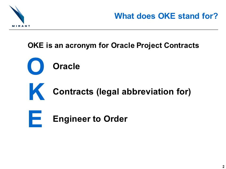 13 Changes in Project Accounting Example - Contract to PO Oracle Project Contracts ContractDeliverables Tracking System Budget $ X $40M Commitments $ X $35M Actuals $ X $0M Forecast to Complete $ X $0M Forecast at Completion $ X $35M Variance RequisitionPO Board Approved Project Budget Project Status Inquiry (PSI) in Project Accounting $ X $5M Oracle Purchasing Commitments Oracle Project Accounting BD Construction Finance O&M Equipment $40M$35M$0M $35M$5MParent Project Mirant agrees to buy engineered equipment from a vendor for $35M.